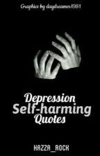 Depression, Self Harming Quotes  by Hazza_RoCk