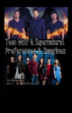 Preferences und Imagines (Teen Wolf & Supernatural) by drecksauu
