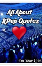 All About K-Pop Quotes by Sekar_Sapphire