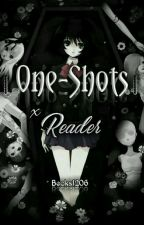 |One-Shot| x Reader by Becks_Mikaelson