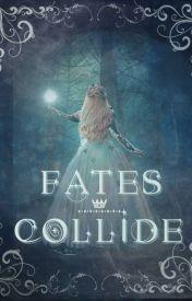 Fates Collide. by xNikola-Gx