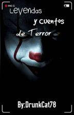 Leyendas y Cuentos de Terror by DrunkCat78