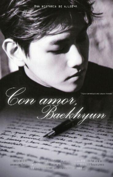 Con amor, BaekHyun ✒「ChanBaek」