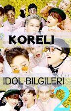 KORELİ İDOL BİLGİLERİ 2 by idolbilgileri