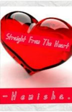 Straight From The Heart (Poems) by hemisha