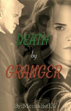 Death by Granger by Mentalist137
