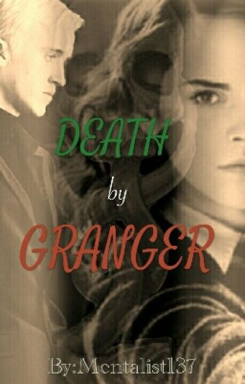 Death by Granger