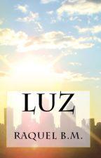 LUZ by Raquelbm1999