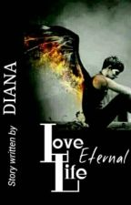 Love Life Eternal (BoyxBoy) by Diana_JXX