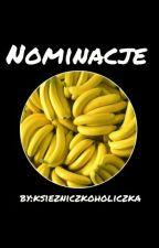 Nominacje :D by Ksiezniczkoholiczka