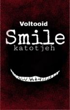 Smile (voltooid) by Katotjeh