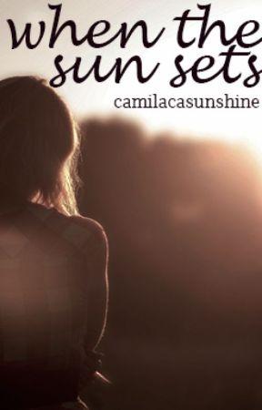when the sun sets | Kaylor by camilacasunshine