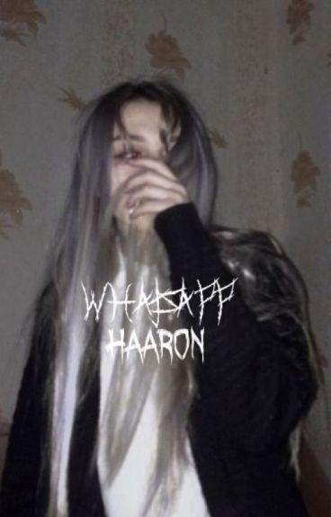 Whatsapp |Haaron|