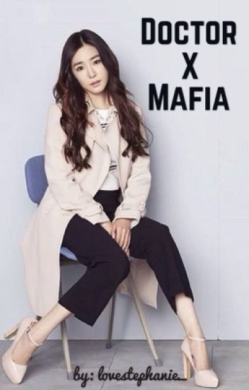 Doctor X Mafia [COMPLETED]