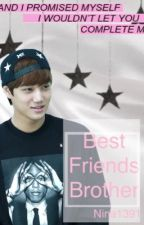 Best Friend's Brother | Kai by nina1391