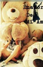 Enamorada De Mi Amigo by FabiolaHndz