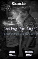 Loving an angel : La historia de una Abrahamer  | Abraham Mateo | Terminada by bieberxam