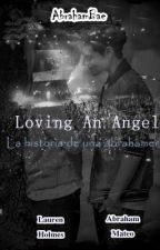 Loving an angel : La historia de una Abrahamer  | Abraham Mateo | Terminada by AbrahamBae