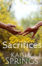Devoted Sacrifices by Kaishi29