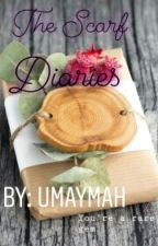 The Scarf Diaries |ON HOLD| by Umaymah29