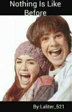 Nothing Is Like Before by Laliter_521
