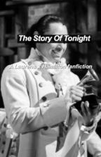 The Story Of Tonight- a Lams fanfiction  by neatvale