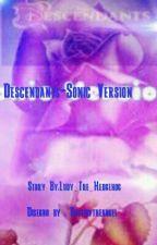 Descendants-Sonic Version by Amai_The_Hedgehog