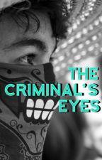 The Criminal's Eyes - Dan Howell / Danisnotonfire by UrieTreasure