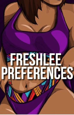 Preferences | Freshlee  by RuppAF