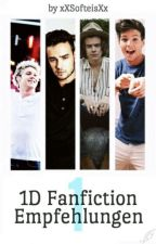1D Fanfiction Empfehlungen by xXSofteisXx