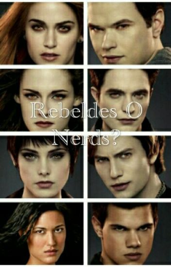 Rebeldes O Nerds?