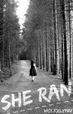 She Ran by wolfxlynn