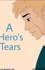 A Hero's Tears by LordOfThePen