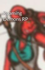 Roaming Demons RP by NothingButMyGhost