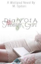 Diary of a Teenage girl. by Monii101
