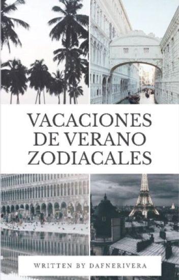 Vacaciones De Verano Zodiacales(Terminada)