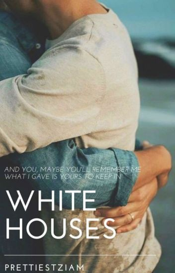 White Houses ➸ ziam mayne