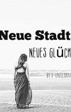 Neue Stadt Neues Glück  by x-unicornx-