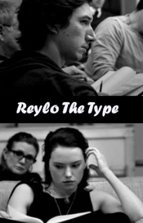 Reylo the type by bewitchinghrk
