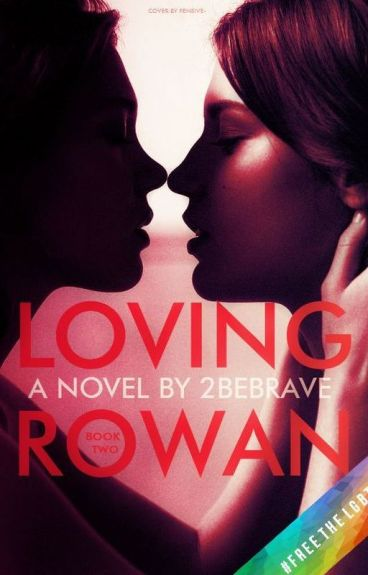 Loving Rowan (girlxgirl)