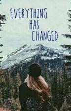 Everything Has Changed by Syafinaprameswari