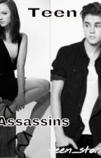 Teen Assassins (ON HOLD) by teen_stories