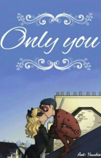 """""""Only You"""""""