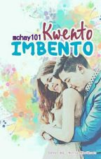 KWENTO-IMBENTO by mchay101