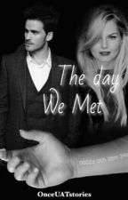 The Day We Met (CaptainSwan AU) by onceUATstories