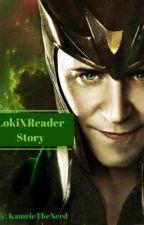 LokiXReader story by KamrieTheNerd