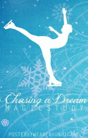 Chasing a Dream (Watty Awards 2012) by Magicstudy