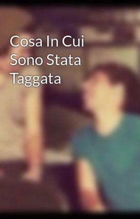 Cosa In Cui Sono Stata Taggata by Momy001