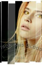 Iron and Blood by RiddlesandRhymes77