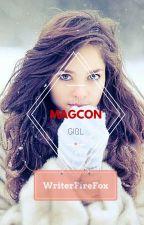 The Magcon Girl || Jacob Sartorius FanFiction by WriterFireFox
